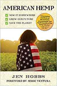 American Hemp: Sow It Everywhere, Grow Our Future, Save the Planet